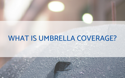 What Is Umbrella Coverage?